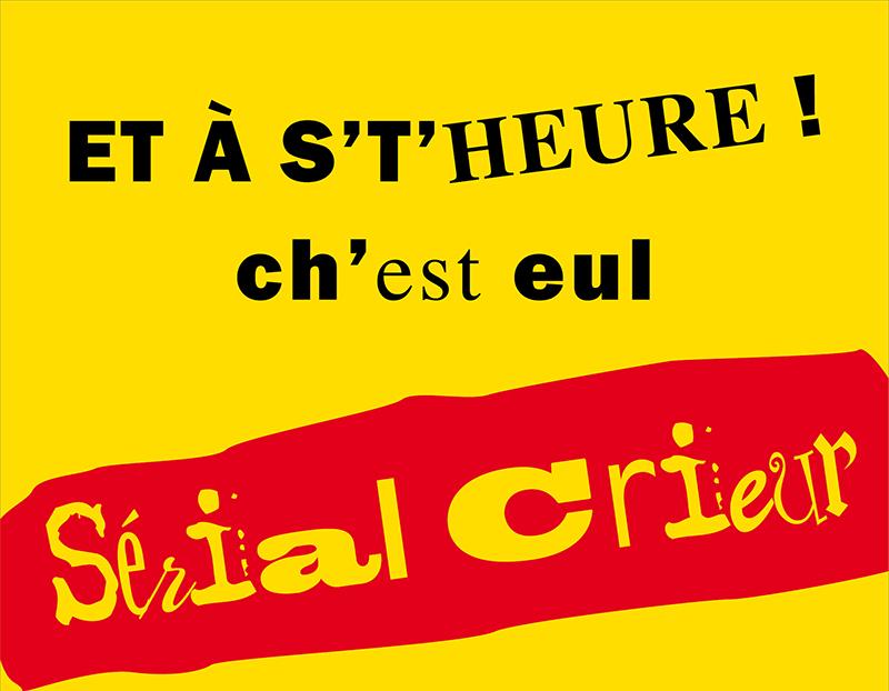 Sérial Crieur